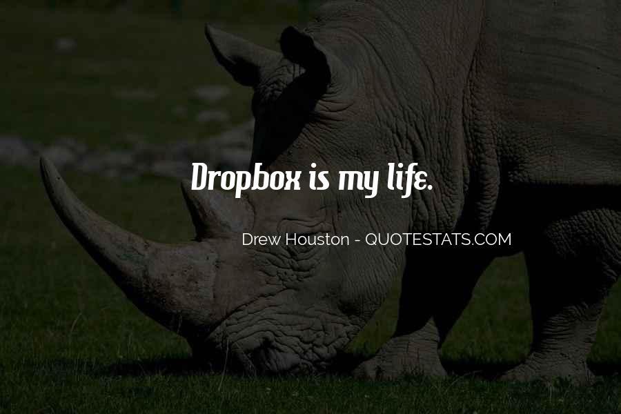 Drew Houston Quotes #1270552