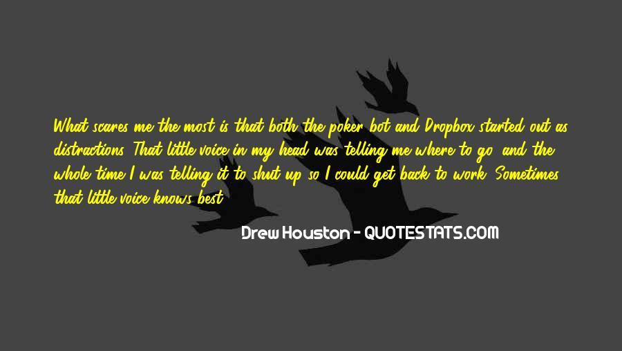 Drew Houston Quotes #1462833