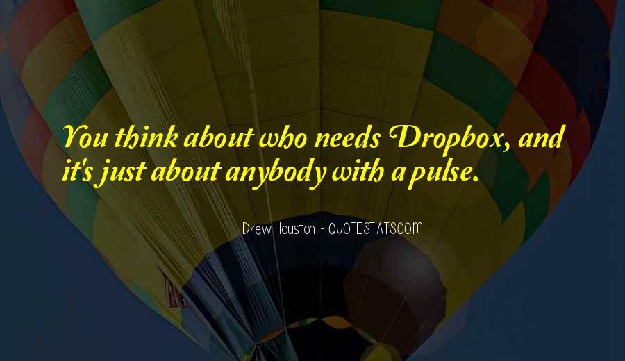 Drew Houston Quotes #88617