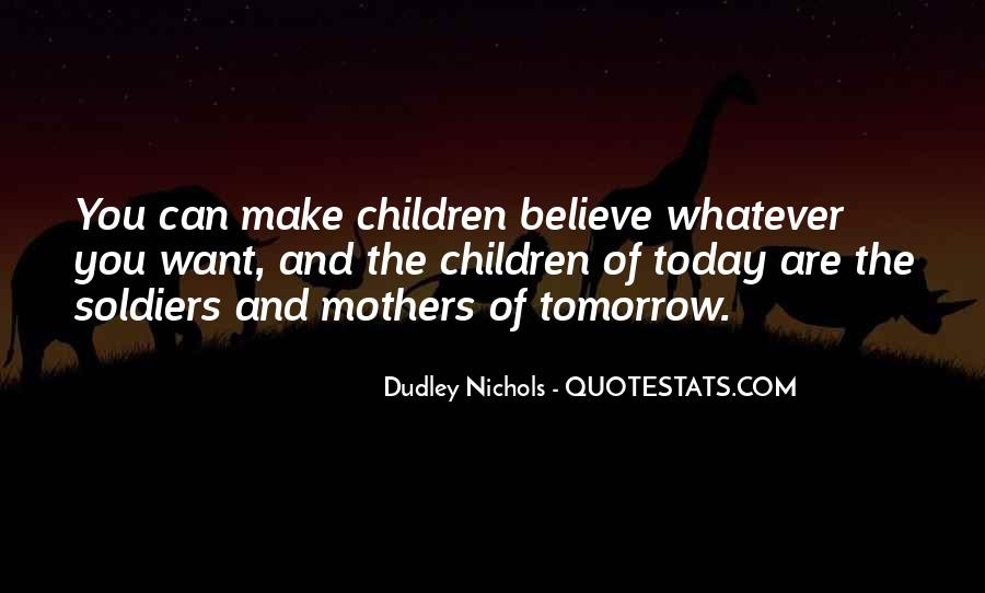 Dudley Nichols Quotes #1759144