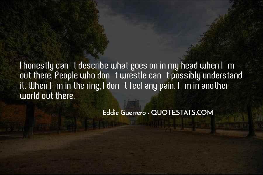 Eddie Guerrero Quotes #1227622