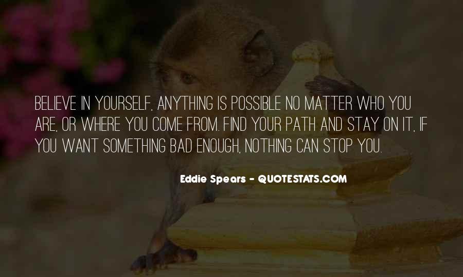 Eddie Spears Quotes #1705317