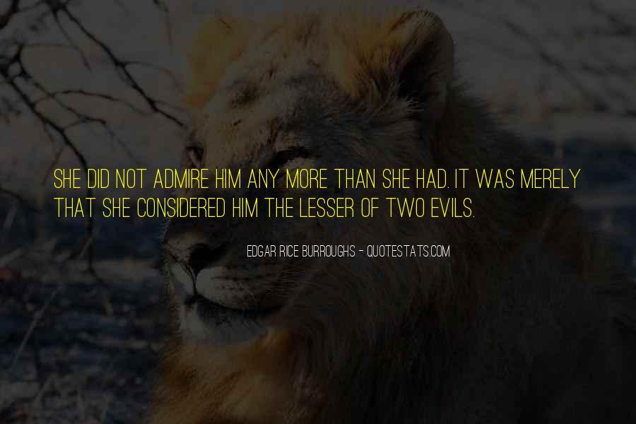 Edgar Rice Burroughs Quotes #558919
