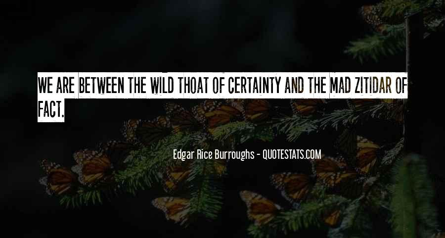 Edgar Rice Burroughs Quotes #654716