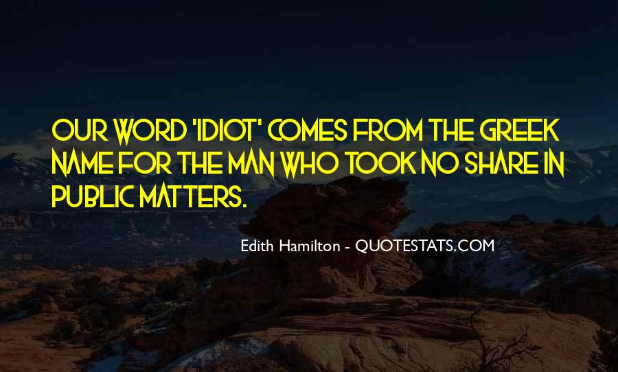 Edith Hamilton Quotes #1220729