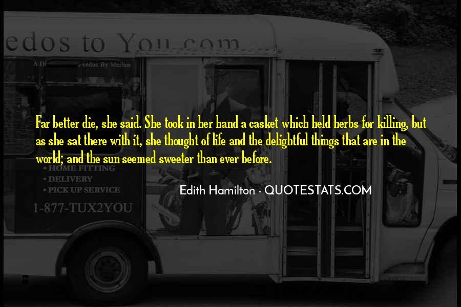 Edith Hamilton Quotes #1393121