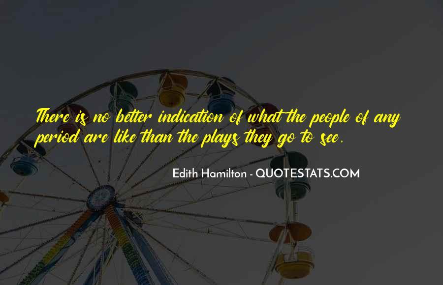 Edith Hamilton Quotes #264985
