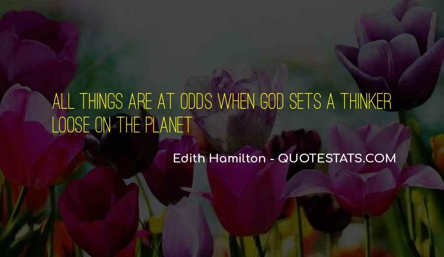 Edith Hamilton Quotes #810377