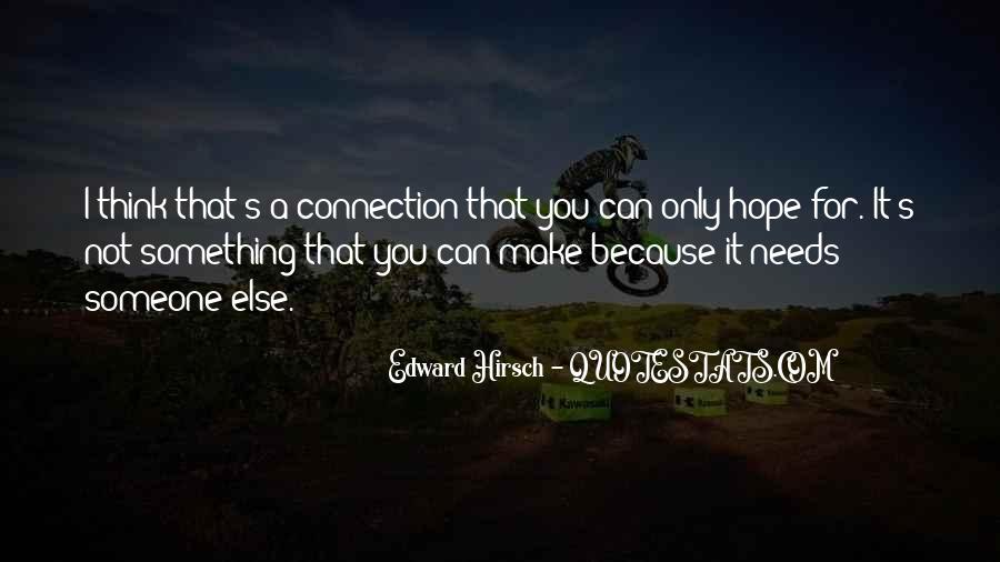 Edward Hirsch Quotes #391905