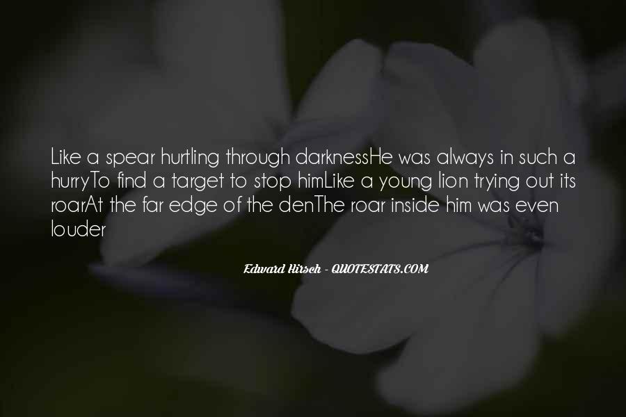 Edward Hirsch Quotes #454499