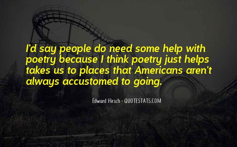 Edward Hirsch Quotes #467834