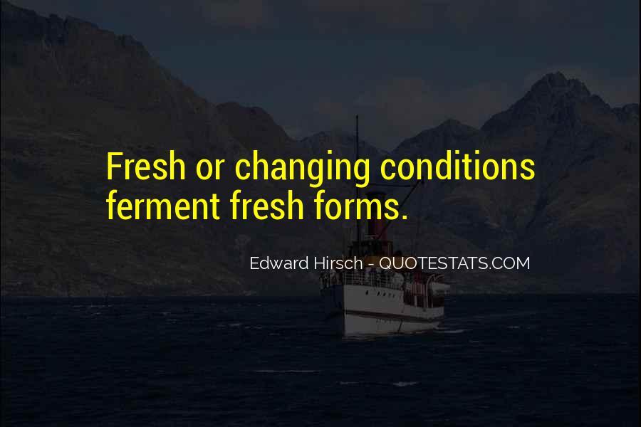 Edward Hirsch Quotes #473704