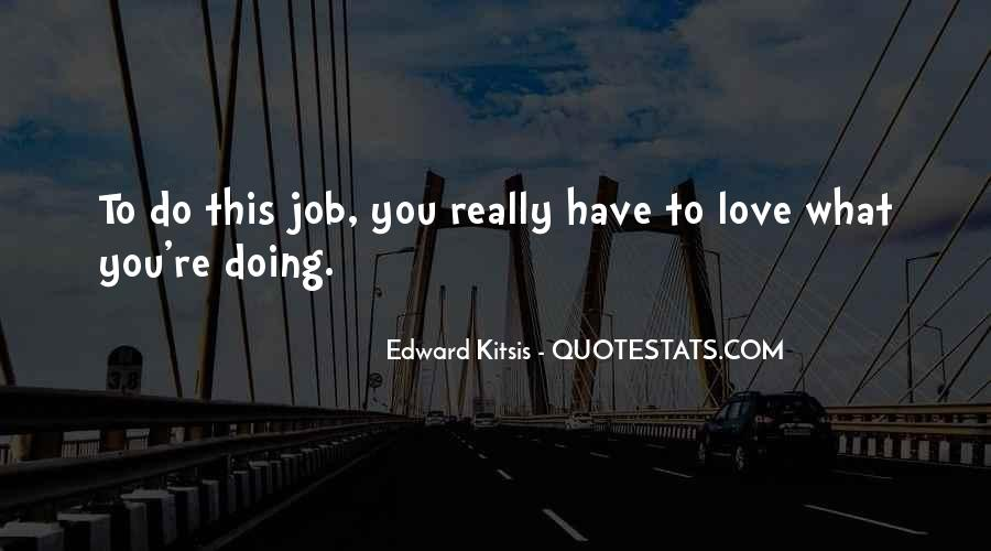 Edward Kitsis Quotes #2362