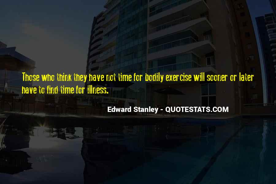 Edward Stanley Quotes #872073