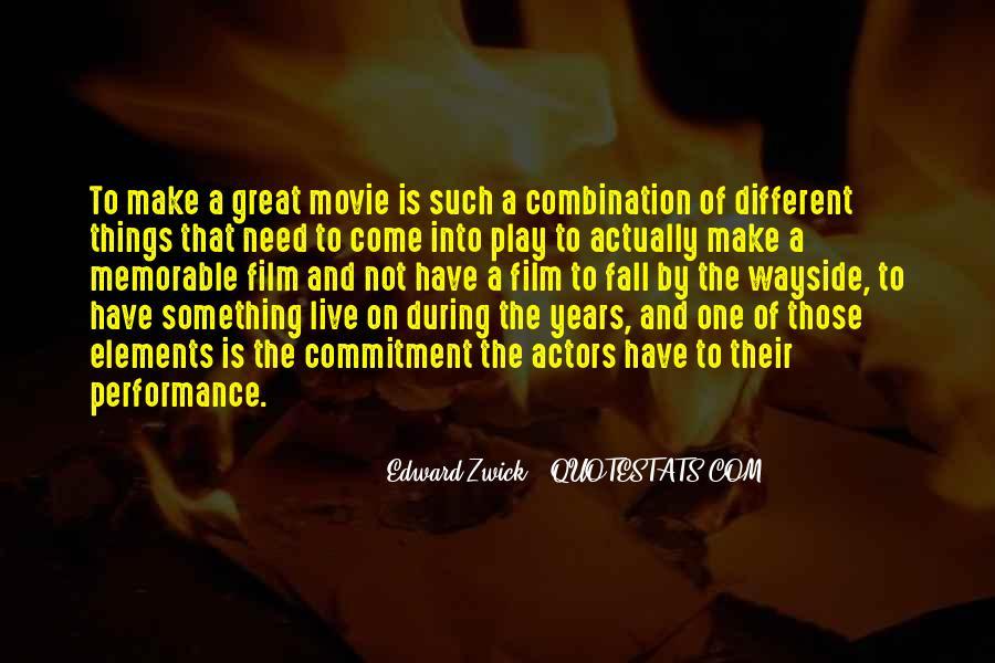 Edward Zwick Quotes #1008790