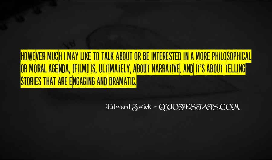 Edward Zwick Quotes #599684
