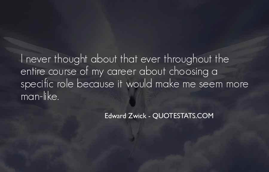 Edward Zwick Quotes #618321