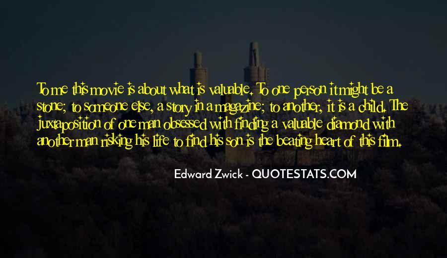 Edward Zwick Quotes #643406