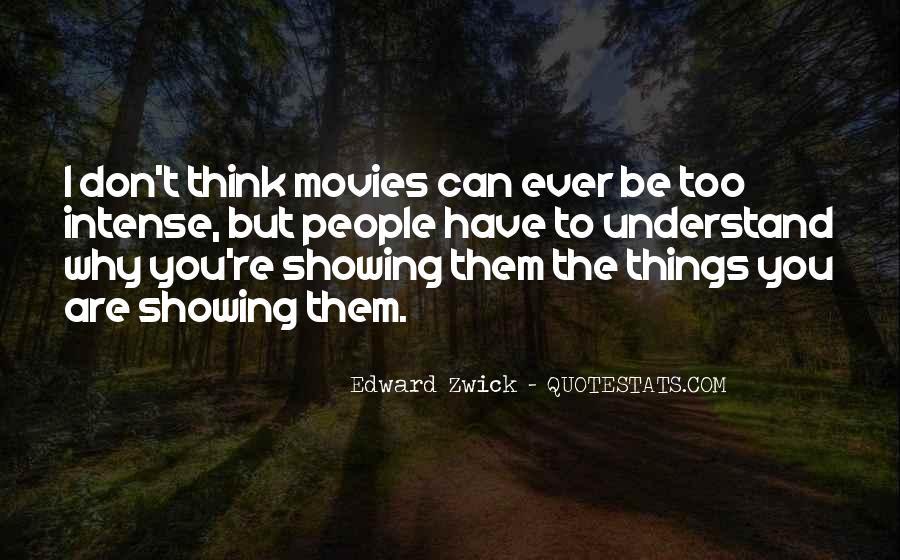 Edward Zwick Quotes #67009