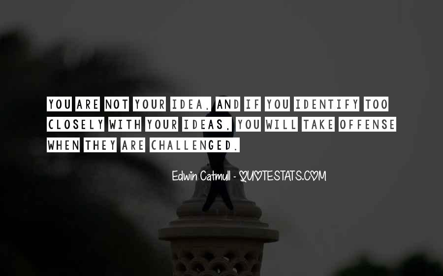 Edwin Catmull Quotes #683475