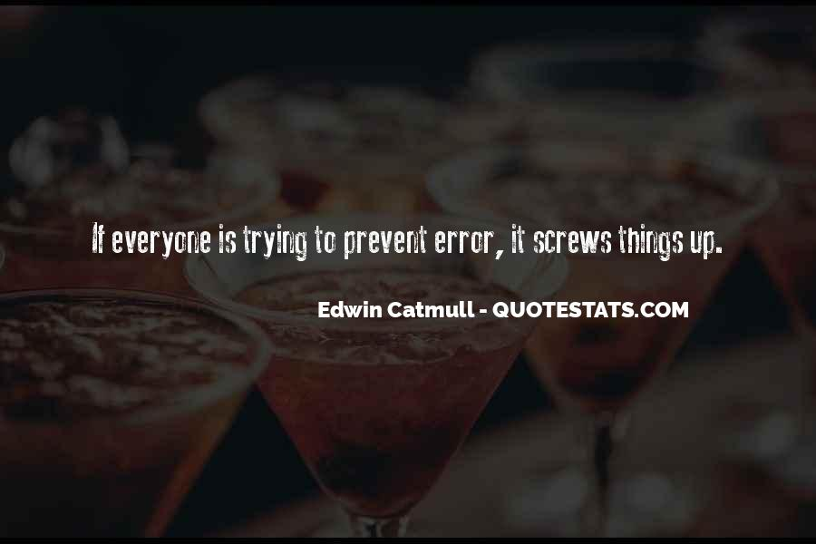 Edwin Catmull Quotes #927555