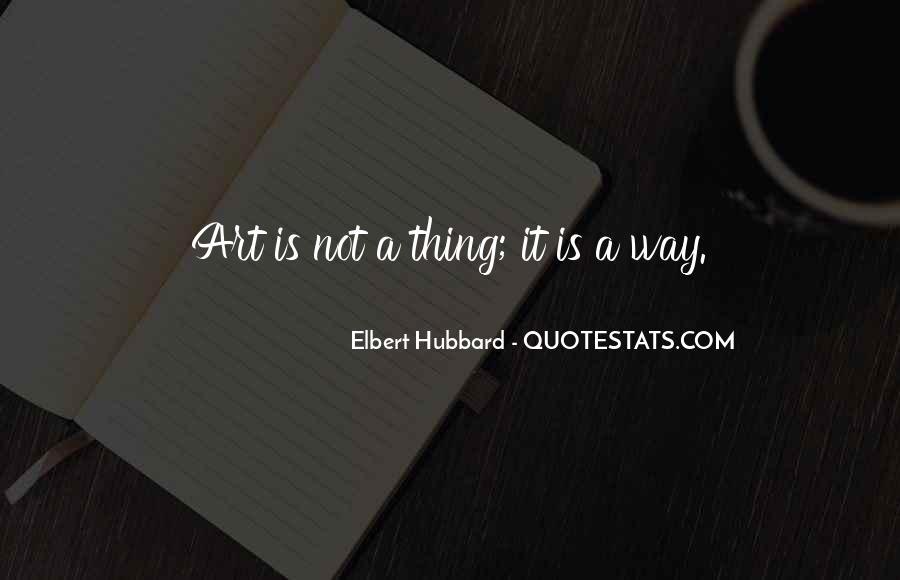 Elbert Hubbard Quotes #136009