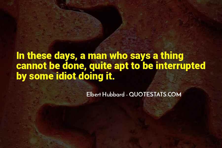 Elbert Hubbard Quotes #143986