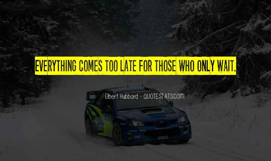 Elbert Hubbard Quotes #208844
