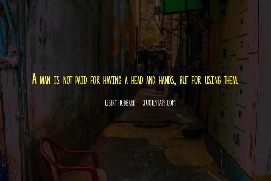Elbert Hubbard Quotes #243232
