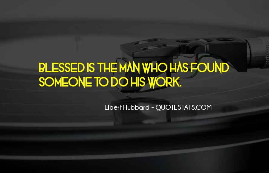 Elbert Hubbard Quotes #312236