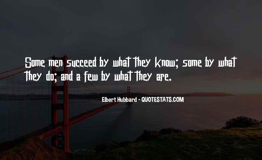 Elbert Hubbard Quotes #368893