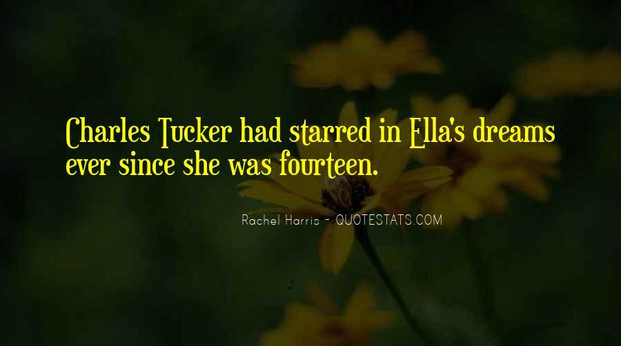 Ella Harris Quotes #1277225