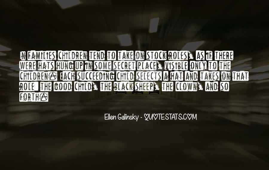 Ellen Galinsky Quotes #1170768