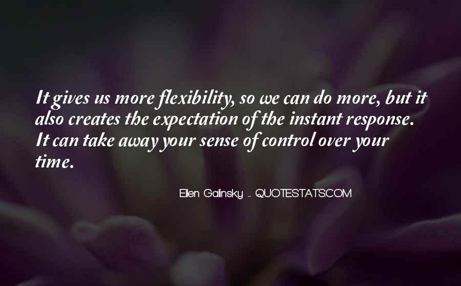 Ellen Galinsky Quotes #1315546
