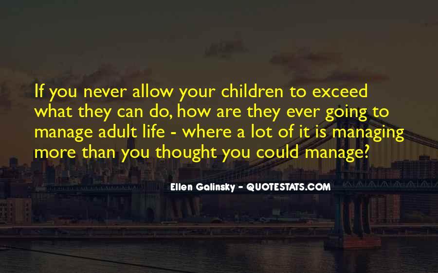 Ellen Galinsky Quotes #291497