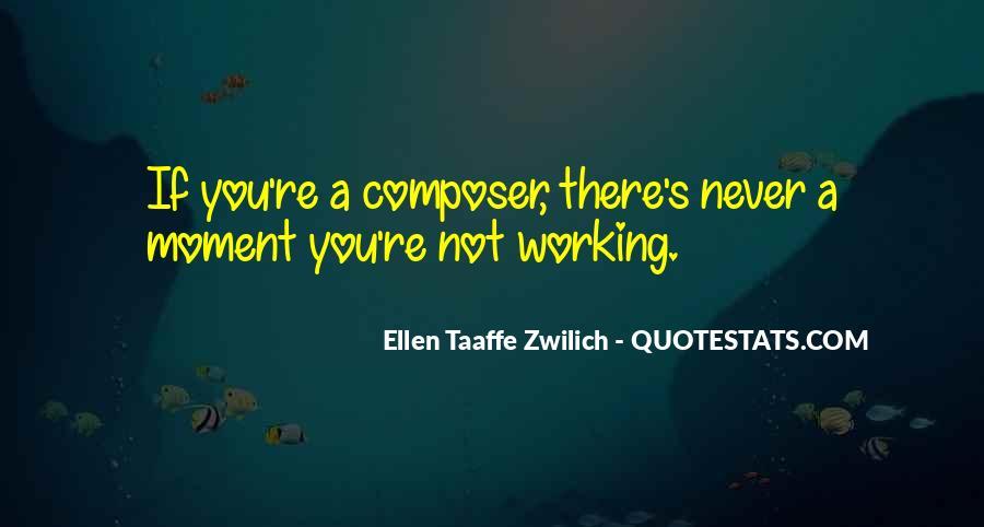 Ellen Taaffe Zwilich Quotes #627695