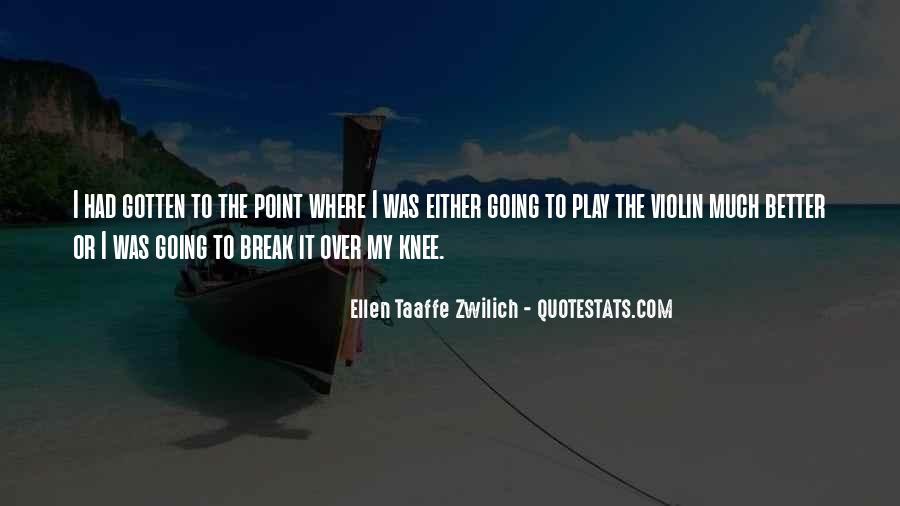 Ellen Taaffe Zwilich Quotes #668574