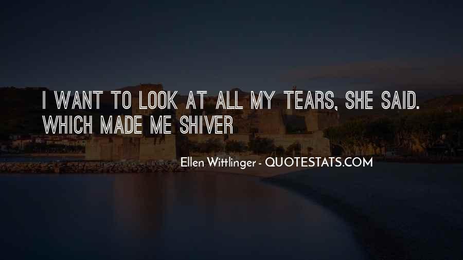 Ellen Wittlinger Quotes #1322271