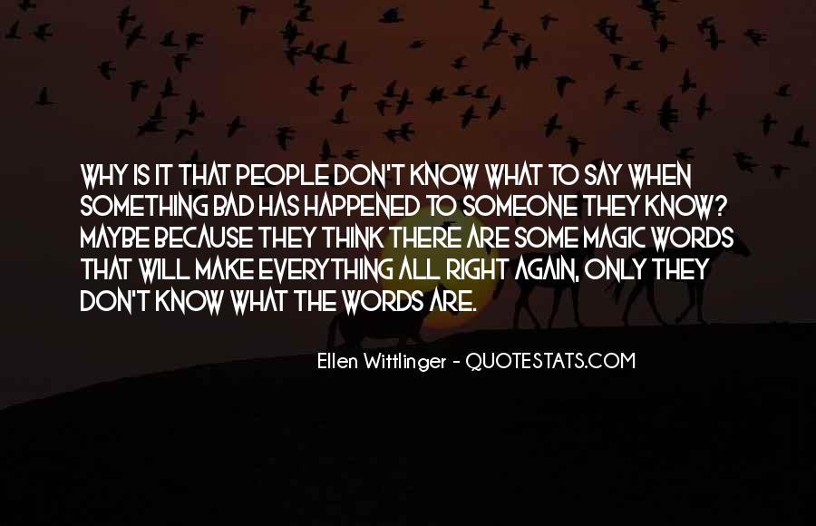 Ellen Wittlinger Quotes #1363445