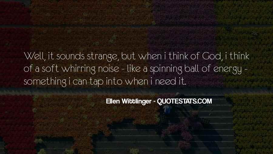 Ellen Wittlinger Quotes #203367