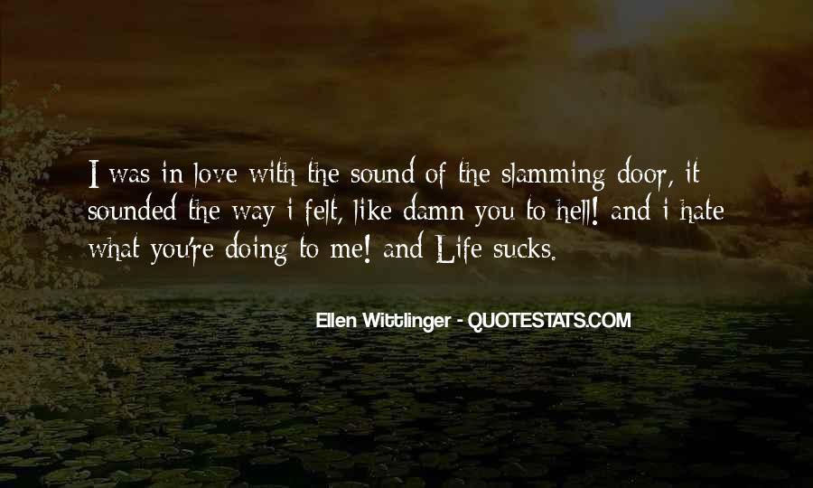 Ellen Wittlinger Quotes #490353
