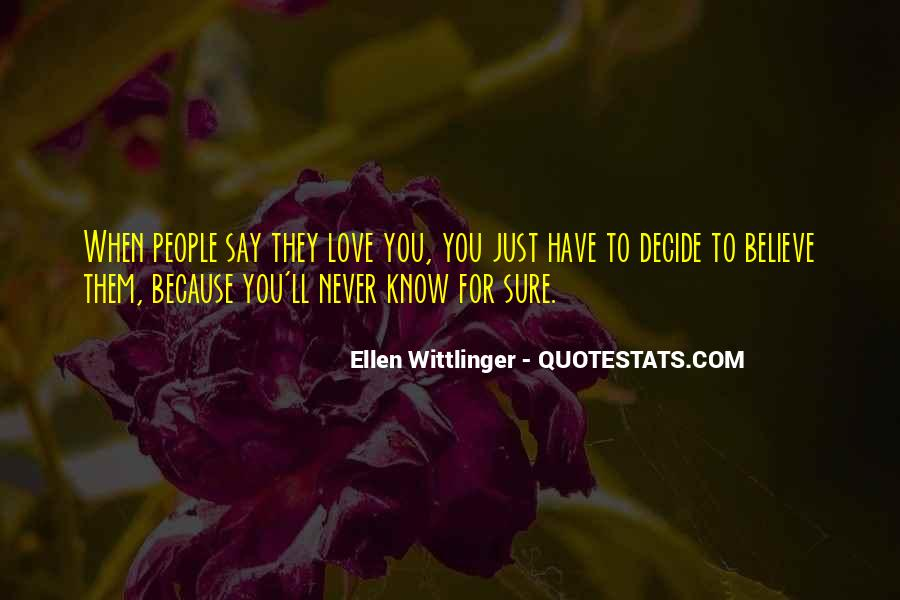 Ellen Wittlinger Quotes #785354