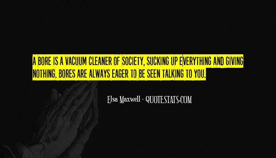 Elsa Maxwell Quotes #1399534