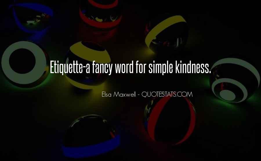 Elsa Maxwell Quotes #572753