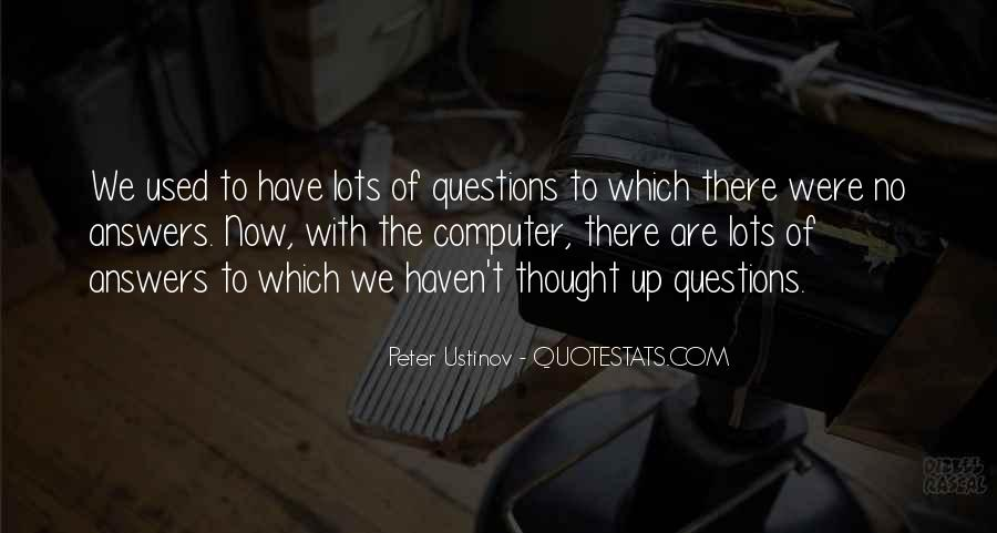 Quotes About No Answers #129830