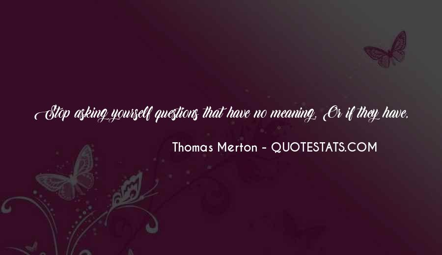Quotes About No Answers #162282