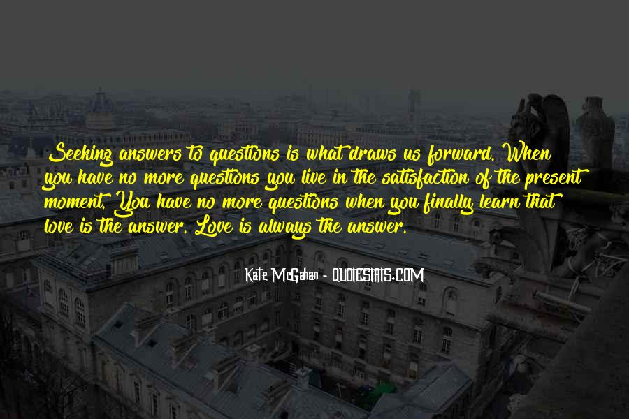 Quotes About No Answers #324635