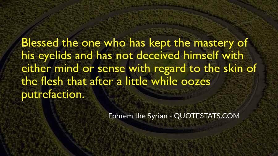 Ephrem The Syrian Quotes #1211379