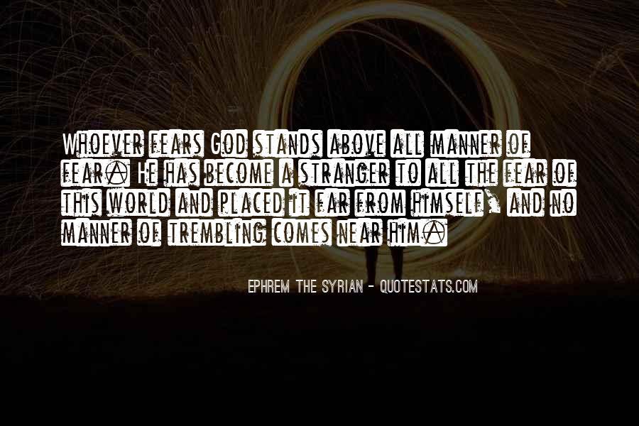 Ephrem The Syrian Quotes #141238