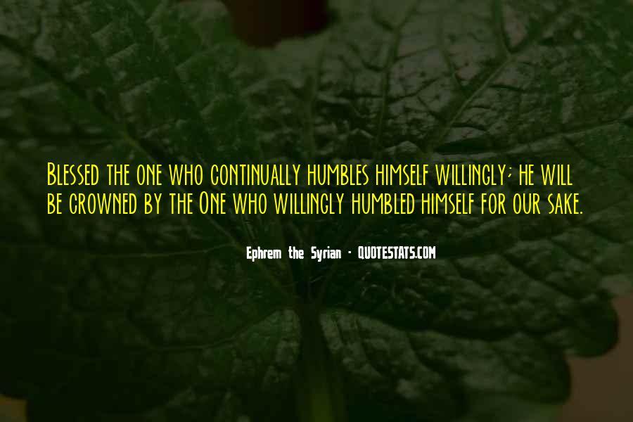Ephrem The Syrian Quotes #371325
